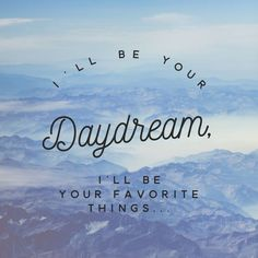 I'll be your daydream (Chainsmokers/ Roses) - background, wallpaper, quotes | Made by breeLferguson - Visit Amy FM | www.amyfm.nz