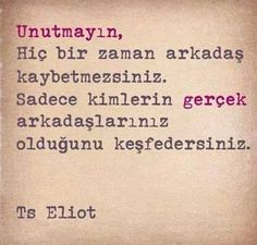 anlamlı sözler ts eliot Cool Words, Wise Words, Blabla, Book Quotes, Life Quotes, Irrational Numbers, Freundlich, Real Friends, Meaningful Words
