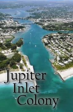 The Jupiter Inlet Colony is a warm and tropical waterfront paradise! http://www.waterfront-properties.com/jupiter-inlet-colony-homes.php