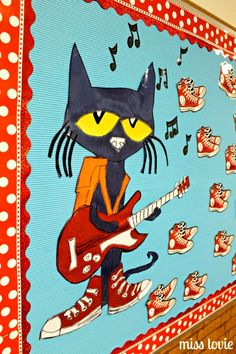 Miss Lovie: Pete The Cat Rocking in My School Shoes Back To School Bulletin Board