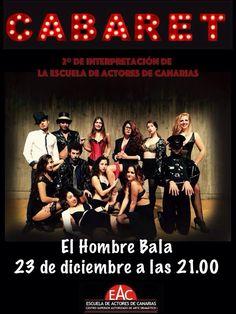 """Hoy Miércoles, 21:00:  2º Curso de La ESCUELA De ACTORES De CANARIAS presentan """"CABARET"""""""