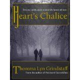 Heart's Chalice (Kindle Edition)By Thomma Lyn Grindstaff