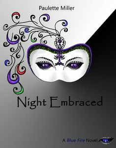 Night Embraced (Blue Fire series, Book 4) by Paulette Miller,
