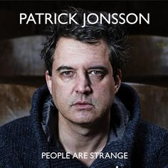 album cover art: patrick jonsson - people are strange [05/2013]