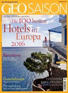 Die 100 besten Hotels in Europa 2016. Gefunden in: Geo Saison, Nr. 2/2016