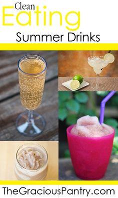 Clean Eating Summer Drinks. 9.3.13