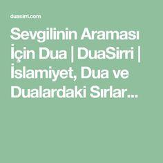 Sevgilinin Araması İçin Dua   DuaSirri   İslamiyet, Dua ve Dualardaki Sırlar...