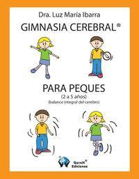 Actividades para Educación Infantil: Gimnasia cerebral para niños-as