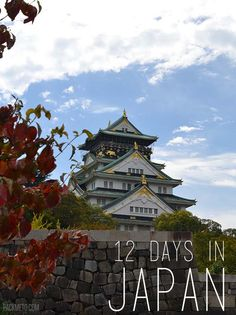 12 Days in Japan - An Itinerary - #travel #traveltips #japan