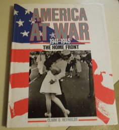 Vintage 1990 Coffee Table Book: America At War 1941-1945 The Home Front - Clark…