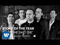 Story Of The Year - Until The Day I Die (Official Music Video) - YouTube