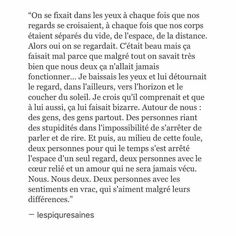 Nos regards Pretty Words, Beautiful Words, Favorite Quotes, Best Quotes, Hard To Love, French Quotes, Life Words, Some Quotes, Quotations