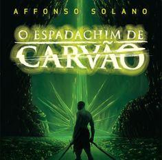 Resenha: O Espadachim de Carvão  http://nerdpride.com.br/livros/resenha-o-espadachim-de-carvao/    Um ótimo livro de um autor brasileiro