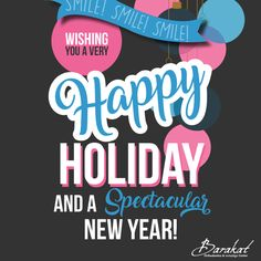 Happy Holidays from all of us at Barakat Orthodontics and Invisalign Center!