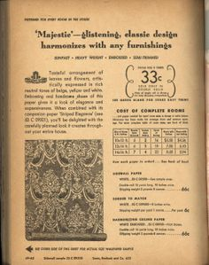 "Sears: Color-perfect wallpapers: color magic for every room, 1948: Majestic, ""preferred for every room in the house."" Described as ""glistening, classic design harmonizes with any furnishings."" Goes with companion paper, Striped Elegance."