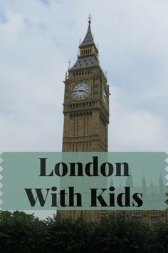 London with Kids - 14 Favourite Attractions and Activities - Gone with the Family
