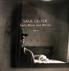 Saul Leiter: Early Black and White, I Interior. Steidl / Howard Greenberg Library