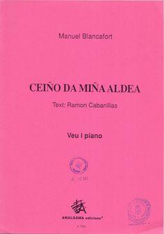 BLANCAFORT, Manuel. Ceiño da miña aldea. Berga: Amalgama Edicions. 1998