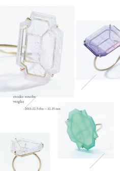 Etsuko Sonobe Jewelry Exhibition - verglas -