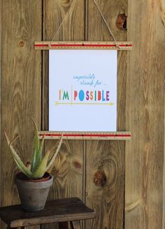 DIY Back to School Picture Frames Made from Rulers. DIY hanging wall art. diy teacher gift. impossible stands for i'm possible
