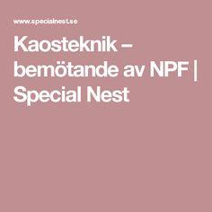 Kaosteknik – bemötande av NPF | Special Nest