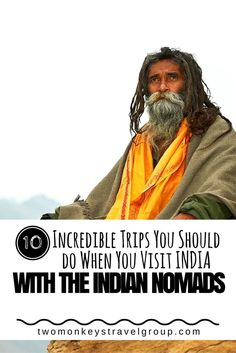 10 Incredible Trips You Should do When You Visit India with The Indian Nomads
