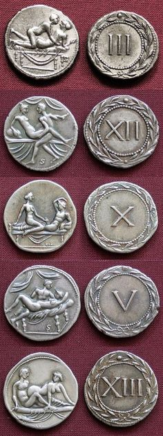 Roman coins of this time period were used as token for entrance in Roman brothels.