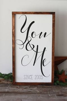 you and me sign, personalized, modern farmhouse framed, hand painted wood decor, affiliate, romantic decor, anniversary, gift for wife, 14x24""