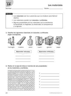 20 © 2008 Santillana Educación, S. L. Los materiales Nombre Fecha Refuerzo 18 1. Clasifica los siguientes materiales en na...