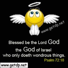 the lord god of israel | Blessed be the Lord God the God of Israel who only doeth wondrous ...