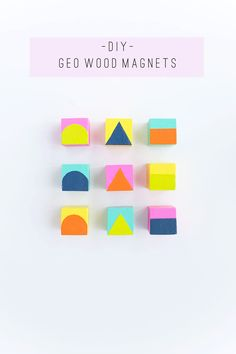 Easy DIY Colorful Wood Magnets - nice idea for blocks, planters, bookends, etc.