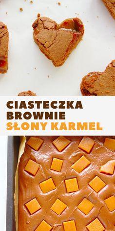 Ciasteczka brownie z solonym karmelem. Idealne na walentynki. Słony karmel w połączeniu z brownie rozpływa się w ustach. Sweet Recipes, Waffles, French Toast, Good Food, Cookies, Baking, Breakfast, Drink, Cake