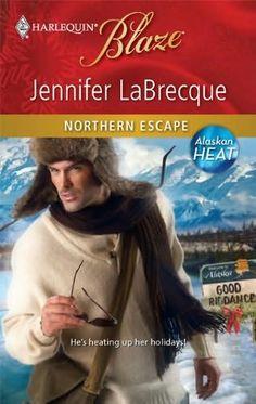 Alaskan Heat Covers   Northern Escape (Alaskan Heat) by Jennifer LaBrecque