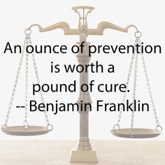 Prevention: An ounce of prevention is worth a pound of cure--True for parenting!