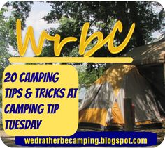 Life is Great in a 31 by 8: Camping Tip Tuesday 20 camping tips and tricks