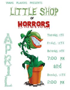 "1 TICKET please!!! Did you? Say you will come make this a ""sold out performance"" for out budding theater Wallenpaupack Area High School performers: ""LITTLE SHOP OF HORRORS"" Saturday, 13 April 2013, 07:00pm The WAHS PLAYERS proudly present Little Shop of Horrors  Friday, April 12th 7:00 PM Saturday, April 13th 7:00 PM Sunday, April 14th 2:00 PM  Book and Lyrics by: Howard Ashman Music by: Alan Menken PARENTAL GUIDANCE SUGGESTED For ticket information, http://www.wallenpaupack.org/wahsplayers..."