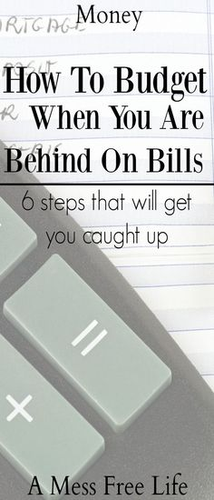 Learn the six steps you can take to get caught up and on track How To Budget When You Are Behind On Bills Debt Spending Saving Finances Money Management Planning Budget, Budget Planner, Monthly Budget, Budget Binder, Planner Ideas, Financial Peace, Financial Tips, Financial Planning, Financial Literacy