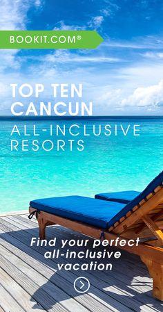 The BookIt.com 2017 Top Ten Cancun All-Inclusive Resort List.