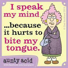 I speak my mind | aunty acid