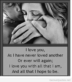 i-love-you-as-i-have-never-loved-another-or-even-will-again