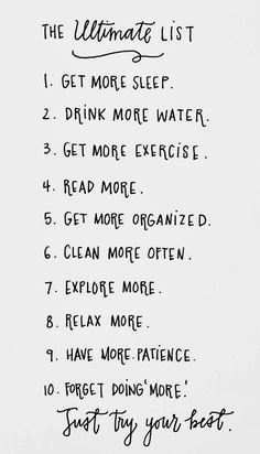 "the ultimate list... just try your best (however it doesn't include ""loose 10 pounds & drink less wine"""
