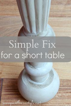 Simple Fix For a Short Table