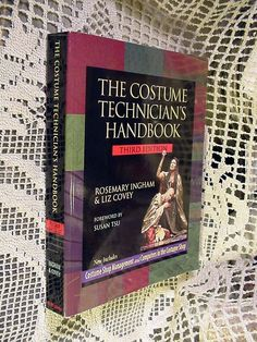 The Costume Technician's Handbook by Rosemary Ingham and Liz Covey (2003,... #Textbook