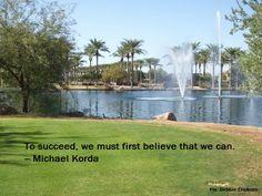 Believe.  Photo of Maricopa, Arizona by Debbie Elicksen