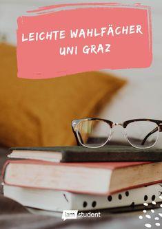 Wir haben uns umgehört und die heißesten Tipps für leichte Wahlfächer an der Uni Graz für dich zusammengefasst. Sunglasses Case, Graz, College Tips, Students