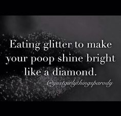 Glitter! Reminds me of someone I used to know :)