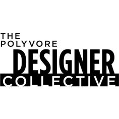 Designer Collective ❤ liked on Polyvore featuring text, words, quotes, backgrounds, logo, magazine, articles, phrases and saying