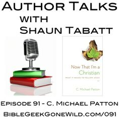 In this episode of Author Talks, Shaun speaks with C. Michael Patton about his book Now That I'm a Christian: What It Means To Follow Jesus (Crossway, 2014).