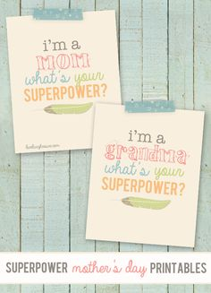 Superpower Mothers Day Printable. CUTE!