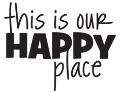This Is Our Happy Place Wall Quotes™ Decal | WallQuotes.com